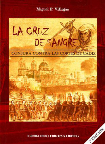Portada del libro La cruz de sangre de Miguel F. Villegas