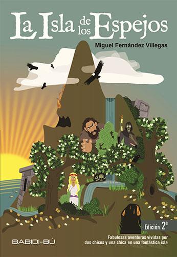 Portada del libro La Isla de los Espejos de Miguel F. Villegas