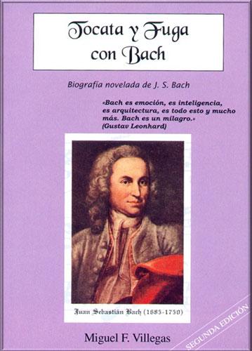 Portada del libro Tocata y Fuga con Bach de Miguel F. Villegas